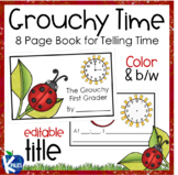 A Grouchy Telling Time Book with a Lady Bug Theme