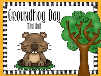A Groundhog Day Mini Unit