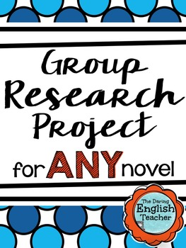 A Group Research Project for Any Novel {Secondary English}