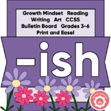 ISH: Growth Mindset, Reading, Art, CCSS, Bulletin Board