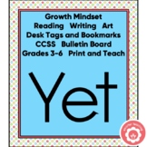 Growth Mindset: The Power Of Yet CCSS Grades 3-6