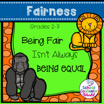 A Guidance Lesson on Being Fair Is Not Always Being Equal, Grades 2-3