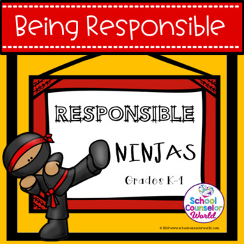 A Guidance Lesson on Being Responsible, Grades 4-6