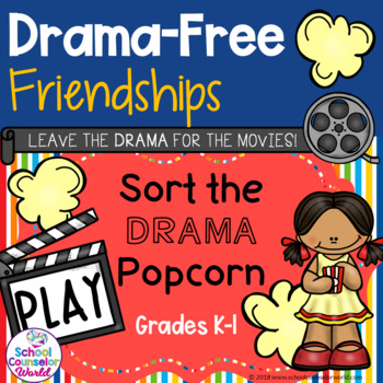 A INTERACTIVE Guidance Lesson on Being a Drama-Free Friend, Grades K-1