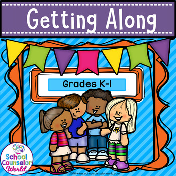 A Guidance Lesson on Getting Along, Grades K-1st