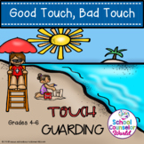 A Guidance Lesson on Good Touch, Bad Touch, Grades 4-6