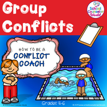 A Guidance Lesson on Group Conflicts, Grades 4-6