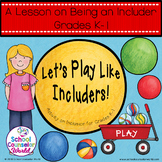An INTERACTIVE Lesson on Including Others, Grades K-1