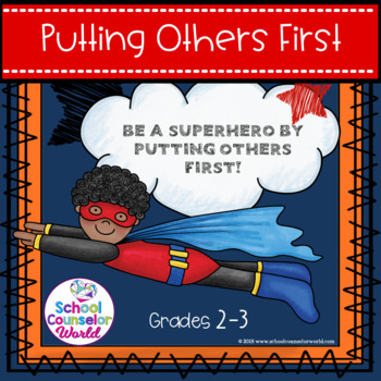 A Lesson on Putting Others First, Conflict Resolution, Grades 2-3