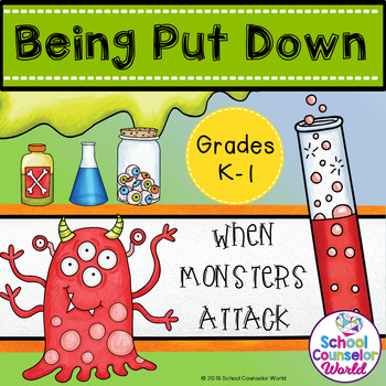 A Guidance Lesson on When Others Tear You Down, Grades K-1