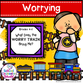 A Guidance Lesson on Worry, Grades 4-6