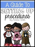A Guide To Setting Up Procedures