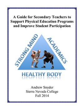 A Guide for Secondary Teachers to Support Physical Education Programs