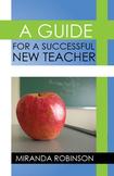 A Guide for a Successful New Teacher (ebook)