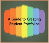A Guide to Creating Student Portfolios