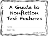 A Guide to Nonfiction Text Features- Booklet
