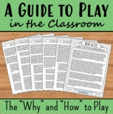 A Guide to Play in the Classroom