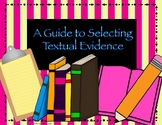 A Guide to Selecting Textual Evidence