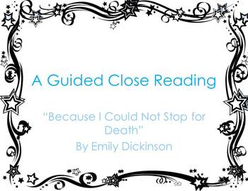 """A Guided Close Reading of  """"Because I Could Not Stop for Death"""""""