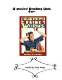A Guided Reading Unit for How to Eat Fried Worms
