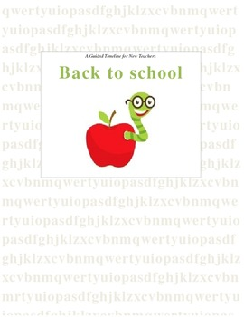 A Guided Timeline for New Teachers during back to school days
