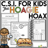Crime Scene Investigation Activity | Deductive Reasoning | Hoagie Hoax