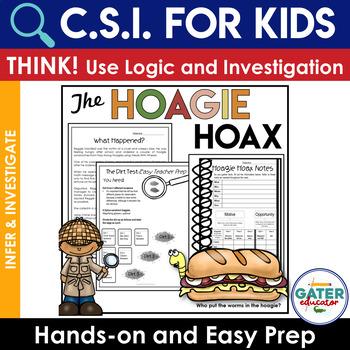 Crime Scene Investigation Activity | Deductive Reasoning | Hoagie Hoax