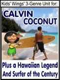 A HAWAIIAN TRIO: Calvin Coconut, Surfer of Century, Night of the 7 Splashes