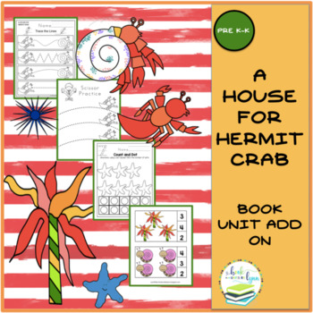 A HOUSE FOR HERMIT CRAB BOOK UNIT ADD ON