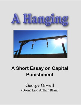 A Hanging: Essay on Capital Punishment by Orwell