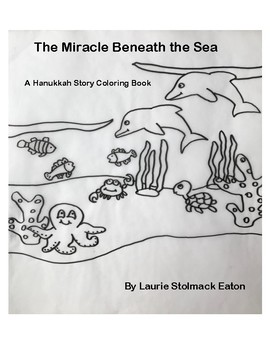 A Hanukkah Story Coloring Book: The Miracle Beneath the Sea