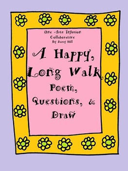 A Happy, Long Walk (Poem, Questions, and Draw)
