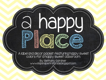 A Happy Place Classroom Label and Decor Packet {Editable!}