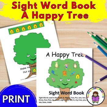 Sight Word Book:  A Happy Tree