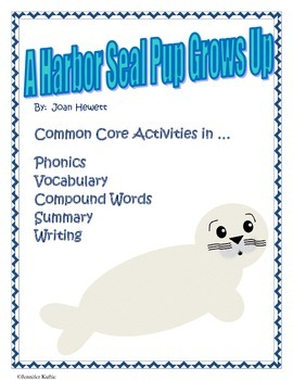 A Harbor Seal Pup Grows Up Common Core Activities