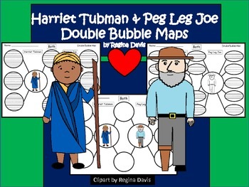 A+ Harriet Tubman & Peg Leg Joe:  Double Bubble Maps