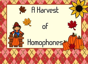 A Harvest of Homophones