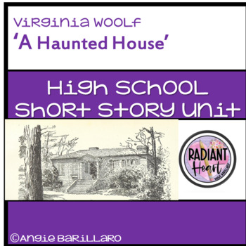A Haunted House by Virginia Woolf High School Short Story Unit