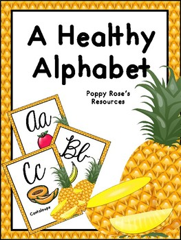 A Healthy Alphabet Poster Set - Cursive