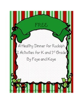 A Healthy Dinner for Rudolph