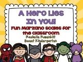 A Hero Lies In You! {Fun classroom Marzano Scales}