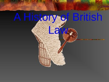 A History of British Law (Ancient to Medieval)