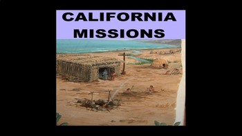 A History of California Missions Powerpoint