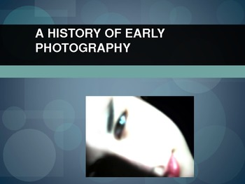 A History of Early Photography