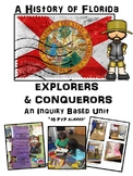 A History of Florida- Explorers and Conquerors IB PYP Unit of Inquiry
