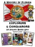 A History of Florida- Explorers and Conquerors IB PYP Unit of Inquiry