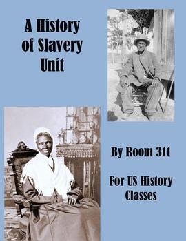 A History of Slavery