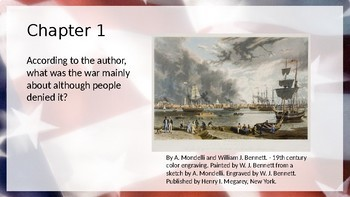 A History of Us: War, Terrible War: 1855-1865 - Chapter Questions PPT