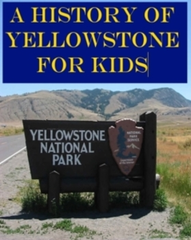 Yellowstone national park teaching resources teachers pay teachers a history of yellowstone national park powerpoint publicscrutiny Image collections