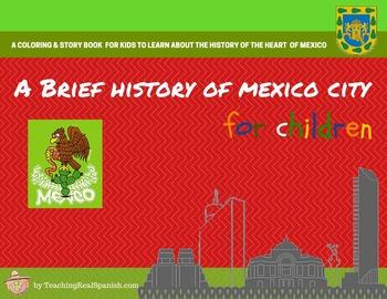 A Brief History of Mexico's Capital City: Mexico City